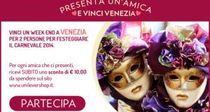 concorso Unilever buoni sconto e weekend Venezia