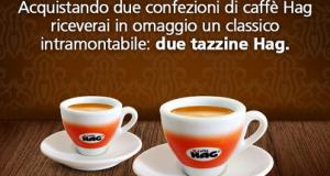 2 tazzine caffè omaggio acquistando Caffè Hag