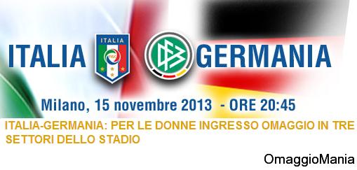 biglietti omaggio per le donne per la partita Italia-Germania