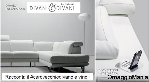 Concorso a premi Divani & Divani by Natuzzi: vinci fantastico divano ...