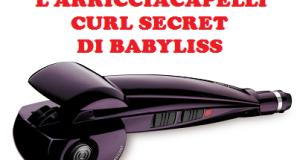 prova gratis arricciacapelli Curl Secret di BaByliss