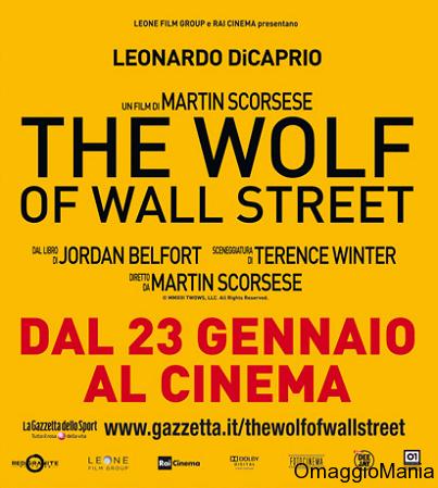 vinci biglietti cinema per The Wolf of Wall Street