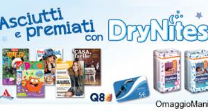 abbonamenti riviste o buoni carburante omaggio con Huggies DryNites