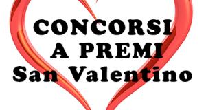 concorsi a premi San Valentino 2014