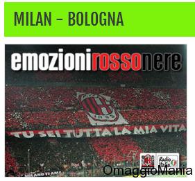vinci biglietti Milan-Bologna con Radio Italia
