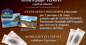 vinci biglietti cinema a Pompei o soggiorni a Sorrento