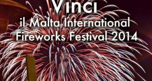 vinci viaggio a Malta per il Malta International Fireworks Festival 2014