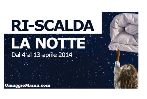 Ri-scalda la notte 2014 omaggio da Ikea