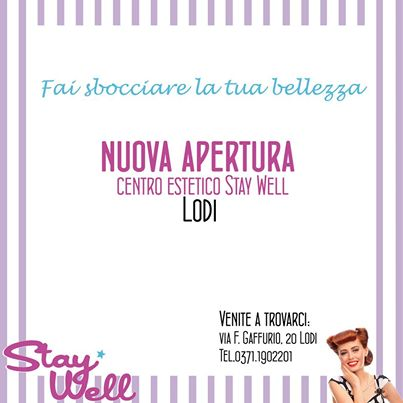 apertura Stay Well Lodi