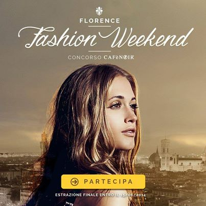 concorso CAFèNOIR Florence Fashion Weekend
