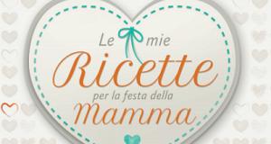 ricettario omaggio Festa della Mamma da Galbani