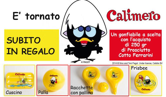 omaggio Calimero con Ferrarini e Vismara