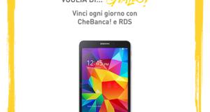 vinci ogni giorno Galaxy TAB 4 con RDS e CheBanca!