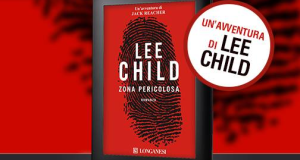 Zona Pericolosa Lee Child - download gratis