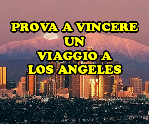 Vinci viaggio a Los Angeles