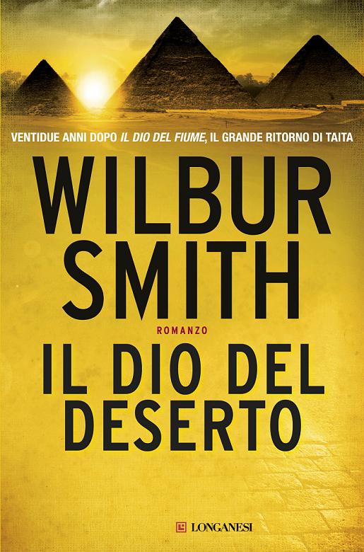 Wilbur Smith - Il Dio del deserto