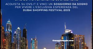 acquista su OVS.it e vinci viaggio a Dubai