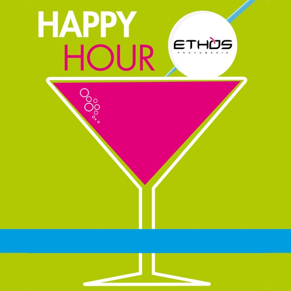 Happy Hour Ethos Profumerie