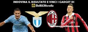 Lazio-Milan vinci gadget radio Bellla&Monella