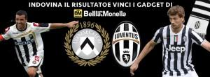 indovina il risultato di Udinese Juventus e vinci