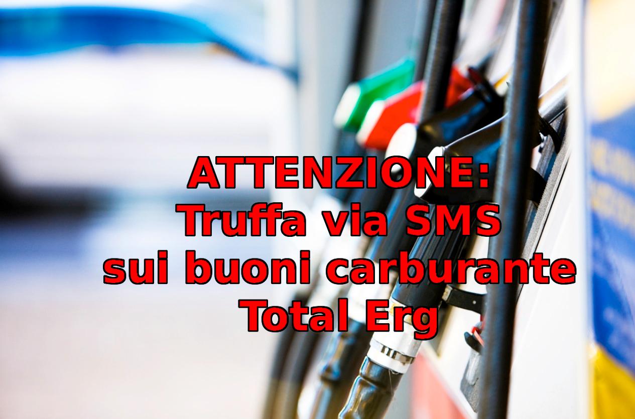 truffa via SMS buoni carburante TotalErg