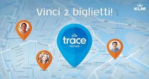 vinci biglietti con il concorso KLM Trace the place