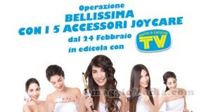Operazione Bellissima Joycare e TV Sorrisi e Canzoni