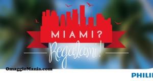 concorso Philips Miami Regalami per vincere Miami