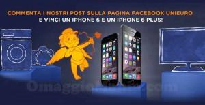 concorso Unieuro Un cuore per due - vinci iPhone 6