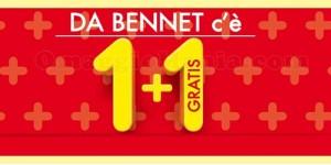 Bennet 1+1 gratis fino al 25 marzo