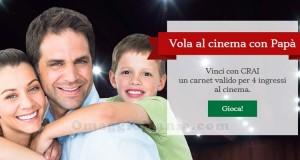 Concorso CRAI - vola al cinema con papà