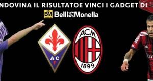 Fiorentina Milan indovina il risultato e vinci