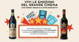 al cinema con Fernet Branca e Caffè Borghetti