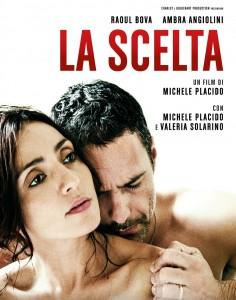 film La Scelta