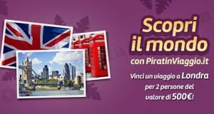 vinci viaggio a Londra con Piratinviaggio