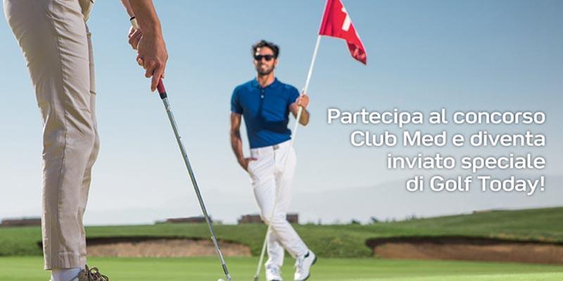 concorso Club Med Golf Today