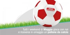 pallone gratis da Mondo Convenienza a maggio