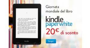 sconto Kindle Paperwhite Giornata Mondiale del Libro