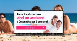 vinci un weekend a Cesenatico 2015