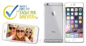 concorso Facile per Davvero - vinci iPhone 6
