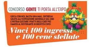 vinci 100 ingressi Expo 2015 e 100 cene stellate con Gente