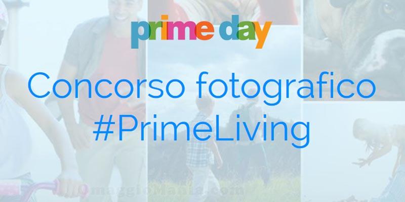 concorso fotografico PrimeLiving Amazon