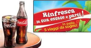 vinci viaggi da sogno con Coca Cola