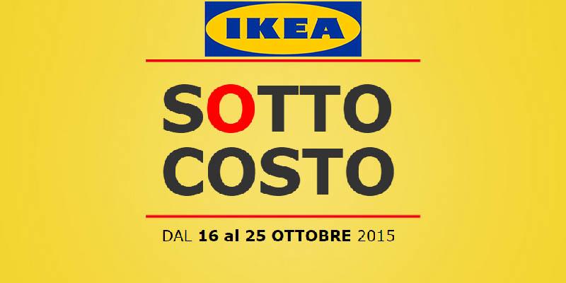 sottocosto IKEA 16-25 ottobre 2015