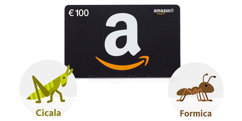 buono Amazon 100€ cicala e formica