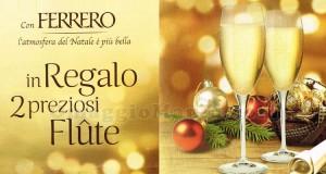 flute omaggio con Ferrero Premio Certo