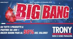promozione Big Bang Trony