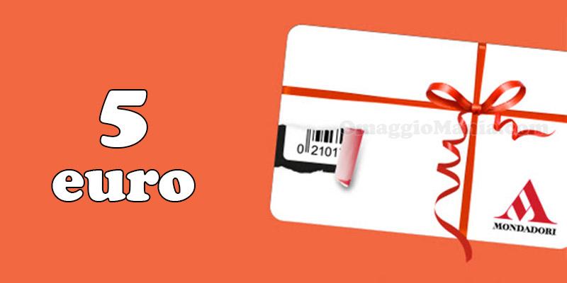 5 euro omaggio da Mondadori