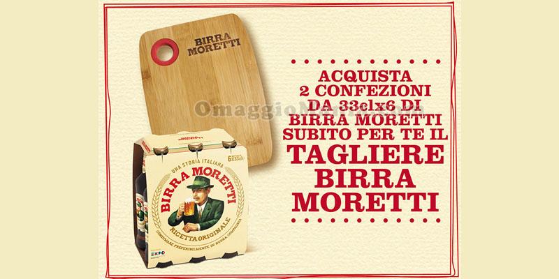 tagliere Birra Moretti in omaggio
