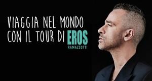 viaggia nel mondo con il tour di Eros